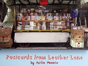 Photograph of the postcard booklet. Shows a cropped image of a bookstall, with the words 'Postcards from Leather Lane by Aoife Mannix' underneath.